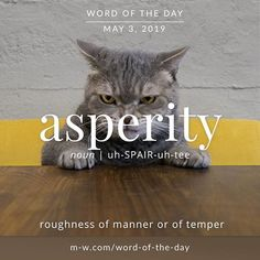 Asperity - Word of the Day Unusual Words, Weird Words, Rare Words, New Words, Cool Words, Vocabulary Words, English Vocabulary, Vocabulary Building, Writing Words