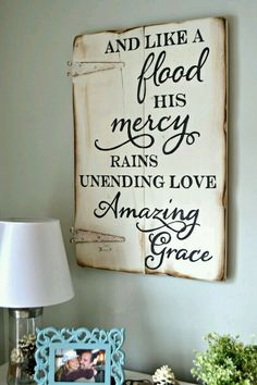 And like a flood His mercy rains, unending love, amazing grace. Unique hand-painted wood sign made from reclaimed barn wood by Aimee Weaver Designs Painted Signs, Wooden Signs, Hand Painted, Painted Wood, Rustic Signs, Wood Projects, Craft Projects, Projects To Try, Craft Ideas