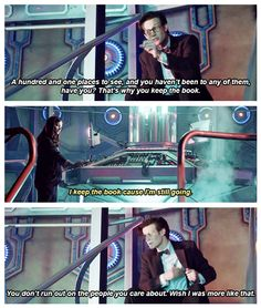 The last quote there from the Doctor ALWAYS makes me sad! And because it's true, it HURTS! Bbc Doctor Who, 11th Doctor, Sherlock Holmes 3, Bbc Tv Series, Doctor Who Quotes, Rory Williams, Amy Pond, Don't Blink, Dalek