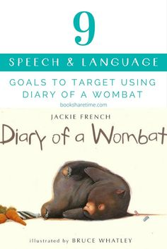 Have a look at the 9 speech and language goals you can target in speech therapy using Diary of a Wombat by Jackie French.