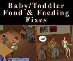 Mod The Sims - Baby toddler food and feeding fixes