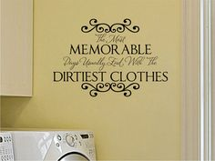 Laundry Room Vinyl Wall Decal Memorable Days Wall by fivestarsigns, $45.00