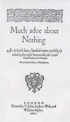 """""""Much Ado About Nothing"""" by William Shakespeare ~ funny, flavourful and heart felt. Just LOVE this story!"""