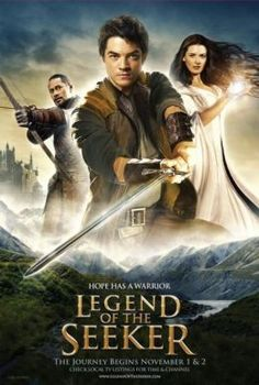 Legend of the Seeker--a great adaptation of the Sword of Truth book series by Terry Goodkind, and a show that died before its time.