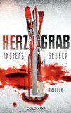 Herzgrab – ein Thriller von Andreas Gruber, soeben von ebooksofa entdeckt   Buchbesprechung/en und Rezensionen auf andere Art....bei ebookso...