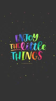 Free Wallpaper: Enjoy the Little Things – Best Quotes Hd Quotes, Cute Quotes, Happy Quotes, Inspirational Quotes, Qoutes, Monday Quotes, Awesome Quotes, Iphone Wallpaper Quotes Hd, Cute Wallpapers