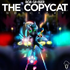 The Copycat by Rob Gasser