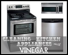 How to Clean Appliances  with vinegar