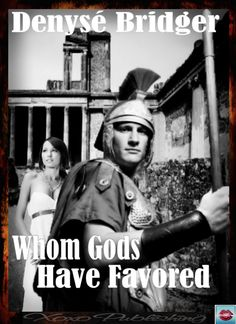 Ancient Pompeii, days before the eruption that buries it, a vampire lurks, and destruction of another kind is about to visit an exalted General: The novella WHOM GODS HAVE FAVORED returns, available now from XoXo Publishing:   http://www.xoxopublishing.com/Products/index.php?route=product/product_name=Denyse%20Bridger_id=210