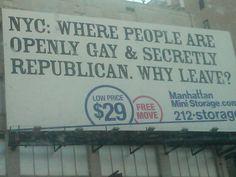 Openly gay, secretly Republican.