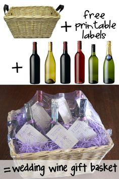 Wedding Shower Wine Gift Basket: A different bottle of wine, each with a tag and poem for their: wedding night, first fight, first dinner party, first Christmas, first anniversary, and first baby. (Make it non-alcoholic for the first baby!)