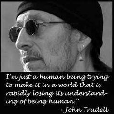 John Trudell, a poet, musician & longtime activist for Native American rights has died Dec. 8, 2015 at 69. He grew up near the Santee Sioux Reservation & was the spokesman for A.I.M. during the 1969 occupation of Alcatraz Island in  the S.F. Bay, where he set up a radio broadcast called Radio Free Alcatraz. He later served as the head of A.I.M. for most of the 1970s. He was  a poet who combined spoken word and music for more than a dozen albums.