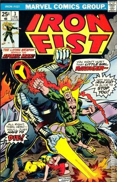 Iron Fist (1975 1st Series) 3  Marvel Comics Modern Age Comic book covers Super Heroes  Villians  Ravager Atomic Man vs Living Weapon