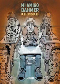 La adolescencia del Carnicero de Milwaukee narrada por su compañero Derf Backderf