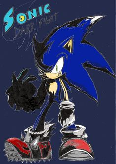 Sonic Dark Fight by Auroblaze on DeviantArt Game Sonic, Sonic 3, Sonic And Amy, Shadow The Hedgehog, Sonic The Hedgehog, Doctor Eggman, Sonic Unleashed, Sonic Funny, Really Cool Stuff