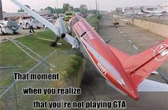 That moment when you realize that you're not playing GTA 5, GTA5, GTA V Check out my YouTube channel: https://www.youtube.com/user/SKizzleAXE