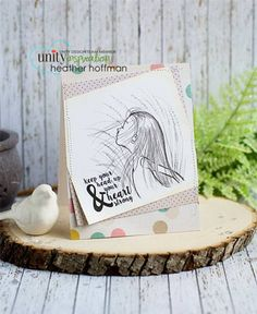 Head Up Heart Strong by Phyllis Harris for Unity Stamp Co Card by Heather Hoffman