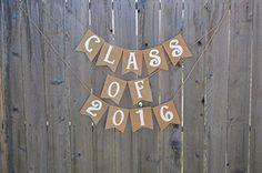 Burlap 'Class of 2016' Banner for Rustic Graduation Parties The Rustic Chic Boutique http://www.amazon.com/dp/B00WDACTR2/ref=cm_sw_r_pi_dp_iPsexb1EY6662