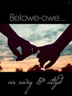 Belowe-owe... vir ewig & altyd