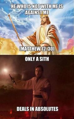 It's over Jesus, I have the high ground.