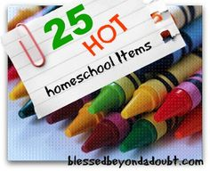 The 25 Top Homeschool Items! Check Out #11 And 21.