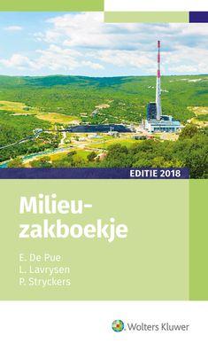 De Pue, E. Milieuzakboekje 2018. Plaats: 349.6 DEPU 2018