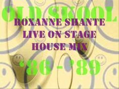 Roxanne Shante Live on Stage (House Mix)    Old skool hip house!