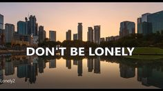 DON'T BE LONELY, TRIP HOP MUSIC Trip Hop, Music Lyrics, Lonely, Music Videos, Youtube, Lyrics, Song Lyrics, Music Notes, Youtubers