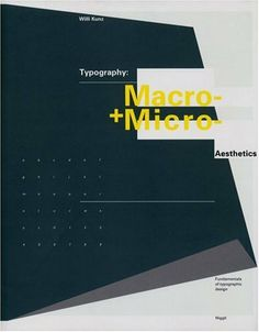 Typography: Macro and Microaesthetics by Willi Kunz is another book that looks at typography from both a close-up, type design perspective, as well as its application. I own this book but haven't read it yet. We used it in @Stacie Rohrbach's class though so it must be good. $70