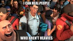 Steam Community: Team Fortress Not made by me. Tf2 Funny, Funny Comics, Team Fortress 2 Medic, Valve Games, Tf2 Memes, Team Fortess 2, Things To Do When Bored, Indie Games, Funny Games