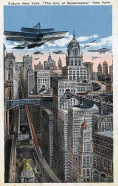 """Future New York, """"The City of Skycrapers"""" New York 