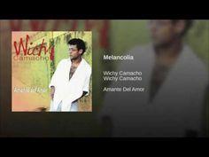 """Melancolia""  - WICHY CAMACHO"