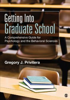 Getting Into Graduate School: A Comprehensive Guide for Psychology and the Behavioral Sciences by Gregory J. Privitera, http://www.amazon.com/dp/1483356728/ref=cm_sw_r_pi_dp_nm1Jtb1254SP4