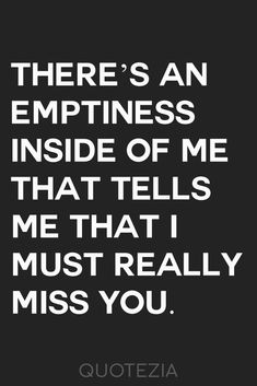 Best I Miss You Quotes For Him and Missing Someone Quotes and Saying that will help you to express your fellings to your husband or boyfriend. Missing Your Ex Quotes, I Miss You Quotes For Him, Missing You Quotes For Him, Missing My Son, Breakup Quotes, True Quotes, Thoughts And Feelings, Deep Thoughts, Ex Boyfriend Quotes