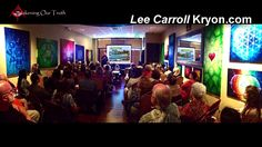 Live Kryon Channelling by Lee Carroll LAGUNA HILLS, CALIFORNIA