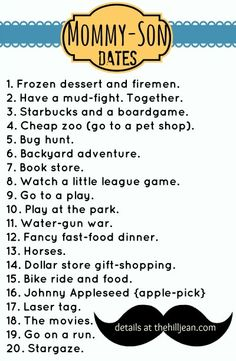 Mommy-Son Dates (could apply to daughters too)