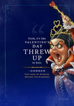 For fans of Conner quotes and @andlearntosee (who is excited to read about the Queen of Hearts), here is #MoreTLOS4!