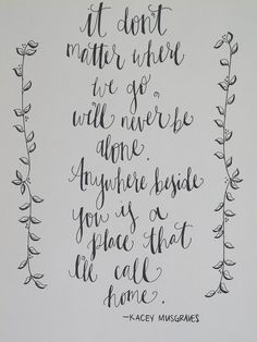 Kacey Musgraves My House Quote Handwritten by aLittleBirdieToldMee