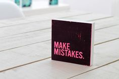 T08_make_mistakes Making Mistakes, Letter Board, Lettering, How To Make, Design, Calligraphy, Make Mistakes, Letters