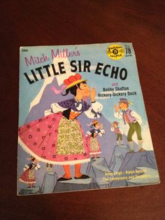 """Little Sir Echo"" by Mitch Miller yellow vinyl record, late 1960s; this was my very first record."
