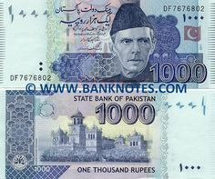 Pakistan 1000 Rupees 2006-2012  Front: Effigy of the Quaid-e-Azam Muhammad Ali Jinnah (25 December 1876 – 11 September 1948) in National Dress i.e. Sherwani. Flag of Pakistan in Optically Variable Ink (OVI). Back: Islamia college, Peshawar. State Bank seal. Watermark: Muhammad Ali Jinnah; Electrotype '1000'. Predominant colour: Blue. Printer: Pakistan Security Printing Corporation. Signature: Shahid Hafiz Kardar (Governor). Date of issue: 26 February 2007. Material: 100% cotton based paper…