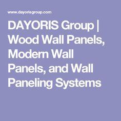 DAYORIS Group | Wood Wall Panels, Modern Wall Panels, and Wall Paneling Systems