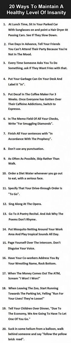 #12 Might End Badly... / I wouldn't do all of these, but some sound pretty funny for when I'm feeling crazy. XD