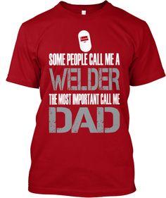Welder Dad (LIMITED EDITION)