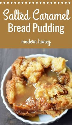 Salted Caramel Bread Pudding made with a rich custard and baked until golden brown. Topped with a super simple buttery caramel sauce. A perfect comforting dessert. www.modernhoney.com