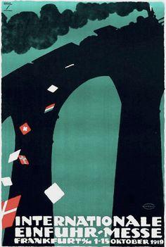 By Ludwig Hohlwein (1874-1949), 1919, Internationale einfuhr-messe (International import-fair). (G) Vintage Travel Posters, Vintage Ads, Poster Ads, Poster Prints, Graphic Posters, Agatha Christie, Frankfurt, Munich, Budapest
