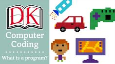Coding for Kids 1: What is Computer Coding?
