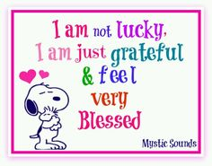 Grateful and blessed