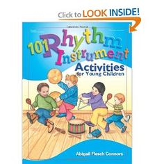 101 Rhythm Instrument Activities: for Young Children - My new favorite book for lower grade instruments!!!