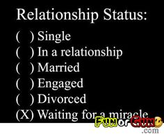 Checkout for RELATIONSHIP STATUS where Funny Pictures Makes You Feel Fresh And Stress Free - FunorGun.com